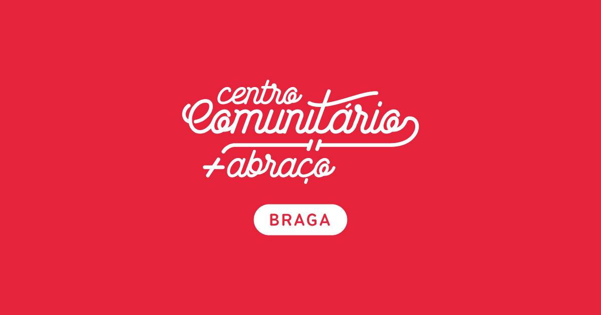 Centro Comunitário | +Abraço Braga